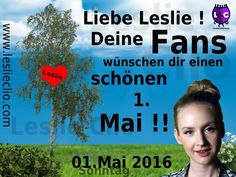 Leslie Clio - Fan-Greetings 1.Mai 2016