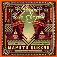 """La Muzic de Lady: News du jour : """"Maputo Queen"""" Etienne de la Sayette."""
