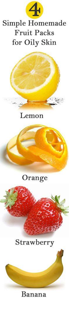 4 Simple Homemade Fruit Packs For Oily Skin ~ 1: (Lemon Pack) Lemon, Buttermilk, Fullers Earth. 2: (Orange Pack) Dried Orange Peels, Curd. ♥Make Orange Peels into powder and rinse off in 30 mins. ♦Optional: Milk, Water. (Instead of Buttermilk) 3: (Strawberry Pack) Strawberries, Lime Juice. ♥Mash Strawberries. 4: (Banana Pack) Banana, Honey, Orange Juice. ♦Optional: Lemon Juice. ♥Mash or blend Banana. Rinse off in 15-20 with warm water.