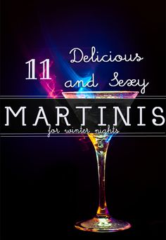11 Delicious And Sexy Martinis For Winter Nights