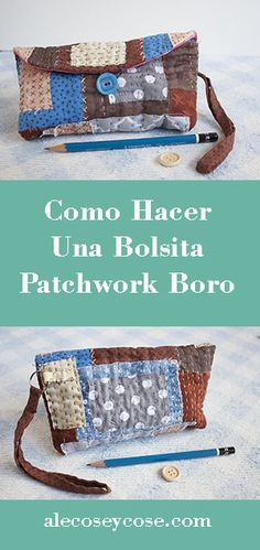 how to make a patchwork boro bag, easy and fun to make, a full tutorial to make it! Tutorial Patchwork, Zipper Pouch Tutorial, Purse Tutorial, Japanese Patchwork, Crazy Patchwork, Patchwork Bags, Sashiko Embroidery, Japanese Embroidery, Embroidery Stitches