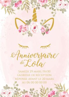 Invitation anniversaire licorne personnalisable !  Contactez moi par email ou sur www.j-b-design.fr   #invitation #anniversaire #birthday #enfant #licorne #fille #fleur #marseille #france #paris #var #draguignan Email, Invitation, Marseille France, Etsy, Impression, Birthday, Tableware, Design, Wedding Stationery