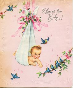 my own baby announcement card that I still have in my baby book!