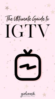 Igtv The Ultimate Guide From Girlcrush Collective Social Media Plattformen, Social Media Marketing, Online Marketing, Affiliate Marketing, Tips Instagram, Instagram Marketing Tips, Instagram Design, Marketing Digital, Content Marketing