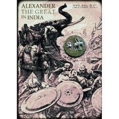 Amazon (DM 340) Alexander the Great in India/$20.00  In August of  227 B.C. Alexander moved his military campaign into the ancient gateway ot he Indian subcontinent - the Punjab.     In June of 326 BC, Indian King Poros, fought Alexander in the Battle of  the Hydaspes River.  Poros deployed horse cavalry on his flanks with infantry and 300 elephants in his center. Alexander attacked  Poros'and won.archers. Alexander spared Poros and made him an ally. Coin celebrates victory.