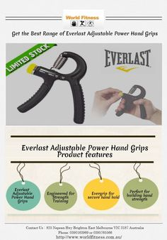 Get the Best Range of Everlast Adjustable Power Hand Grips: Everlast produces a large quantity of Adjustable Power Hand Grips that will help to build your perfect hand strength as well as specially used for strength training. Go and get Everlast Adjustable Power Hand Grips at http://www.worldfitness.com.au/product_info.php?products_id=1592.