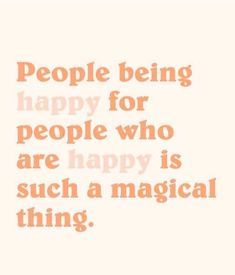Be happy for others inspirational words quotes, pretty words Words Quotes, Me Quotes, Motivational Quotes, Inspirational Quotes, Sayings, The Words, Cool Words, Pretty Words, Beautiful Words