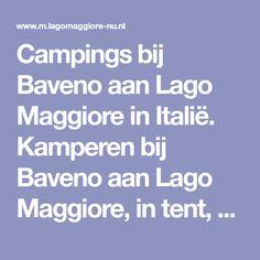 Campings bij Baveno aan Lago Maggiore in Italië. Kamperen bij Baveno aan Lago Maggiore, in tent, vouwwagen of caravan, ideaal voor gezinnen met kinderen.