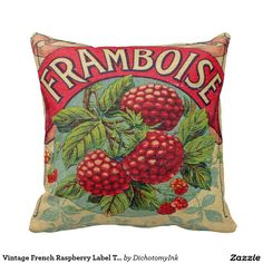 Vintage French Raspberry Label Throw Pillow - Too cute!