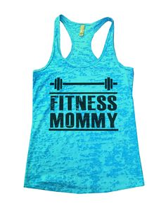 Fitness Mommy Burnout Tank Top By Funny Threadz - 734
