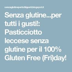 Senza glutine...per tutti i gusti!: Pasticciotto leccese senza glutine per il 100% Gluten Free (Fri)day!