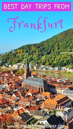 Can't decide which places to visit around Frankfurt, Germany? Read about these great day trips for you to explore. #daytrips #frankfurt #germany