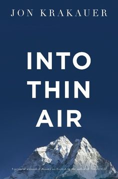 Into Thin Air: A personal account of the Everest disaster, $10.20 . This is a true & harrowing book. It is a GREAT book !!!