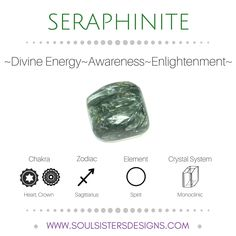 Metaphysical Healing Properties of Seraphinite, including associated Chakra, Zodiac and Element, along with Crystal System/Lattice to assist you in setting up a Crystal Grid. Go to https:/wwwsoulsistersdesigns.com to learn more!