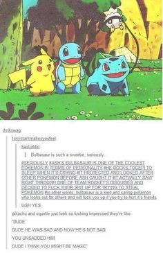 This is why Bulbasaur is one of my favorites XD