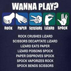Oh yeah!  Rock Paper Scissors Lizard Spock