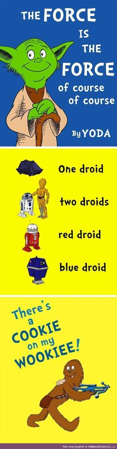 Shame Dr. Seuss didn't do Star Wars books, we might have gotten these gems.