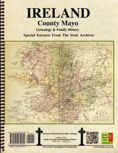 County Mayo, Ireland, genealogy and family history notes. From my Irish Families Project, with a book on every county, by Mike O'Laughlin