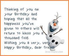 Olaf Happy Birthday Quote birthday happy birthday happy birthday wishes birthday quotes happy birthday quotes birthday quote happy birthday quotes for friends