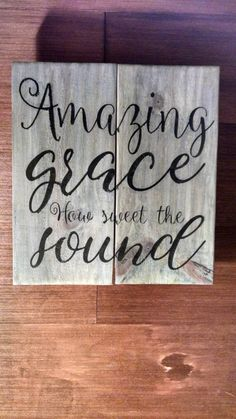 Reclaimed Wood Wall Art Amazing Grace How Sweet The Sound Upcycled Wooden Sign