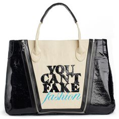 "Catherine Malandrino - This one-of-a-kind tote features ""YOU CAN'T FAKE"" in patent leather and ""FASHION"" in the traditional blue script prominently at front."