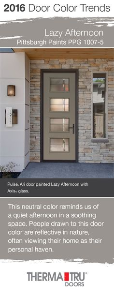 Lazy Afternoon by Pittsburgh Paints – one of the front door color trends for 2016 – shown here on a Pulse Ari smooth fiberglass door from Therma-Tru.  #FrontDoor #CurbAppeal #Color  http://www.thermatru.com
