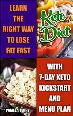 Ketogenic Diet: Learn The Right Way To Lose Fat Fast With 7-Day Keto Kick Start And Menu Plan: (Lose Belly Fat Fast, Ketogenic Diet For Beginners, How To ... 20 20 diet dr phil, weight watchers) - Kindle edition by Pamela Terry. Cookbooks, Food & Wine Kindle eBooks @ Amazon.com.