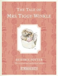 The Tale of Mrs Tiggy-winkle - published 1905. Out on the Lakeland hillside Lucie finds a mysterious little door which leads straight into the kitchen of a very unusual washer-woman. Twinkly-eyed Mrs Tiggy-winkle has prickles under her cap and does the laundry for some surprising customers.