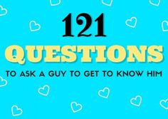 121 Questions to Ask a Guy to Get to Know Him Get ready to quiz your new beau! Here are 121 fun, interesting, and in some cases, important questions to ask a guy to get to know him. Silly Questions To Ask, Questions To Get To Know Someone, Flirty Questions, Getting To Know Someone, Personal Questions, 20 Questions, Random Questions, Journal Questions, Dating Questions