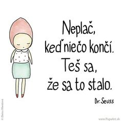Teš sa, že sa to stalo. Hand Lettering, Quotations, Poetry, Letters, Project 365, Words, Quotes, Blog, Handwriting