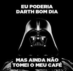 Cafe Geek, Love Cafe, Funny Phrases, Coffee Company, Star Wars Humor, Coffee Love, Coffee Break, Nerd, Darth Vader