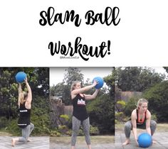 Slam Ball Workout - Move Love Eat - Health and Fitness Blogger