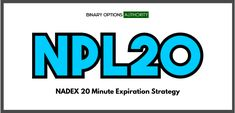 SEP 24 10 TO 2:    WWWWWWLWWWLWW 11 W 2 L   Continue reading NPL20 NADEX 20 Minute Expiration Strategy at Binary Options Authority.
