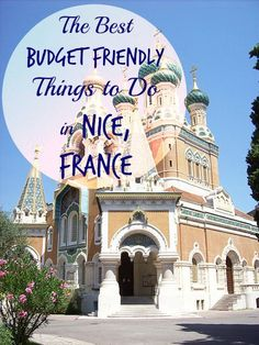 The Best Budget Friendly Things to do in Nice France {Big World Small Pockets} hotel centre