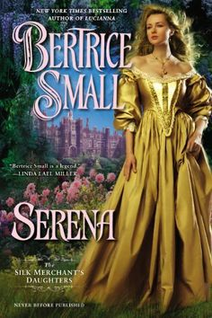 Serena: The Silk Merchant's Daughters by Bertrice Small, http://www.amazon.com/dp/B00DMCPJG8/ref=cm_sw_r_pi_dp_vLZstb0ME8JT5