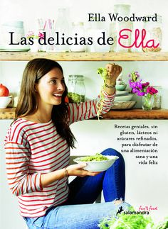 Booktopia has Deliciously Ella, Awesome Ingredients, Incredible Food That You and Your Body Will Love by Ella Woodward. Buy a discounted Hardcover of Deliciously Ella online from Australia's leading online bookstore. Sin Gluten, Ella Vegan, Beste Brownies, Healthy Cook Books, Vegan Cookbook, Cookery Books, I Give Up, Nigella, Dairy Free Recipes