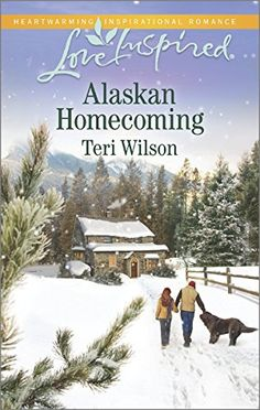 Alaskan Homecoming (Love Inspired) by Teri Wilson