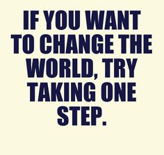 Take the first step. #takeonestep