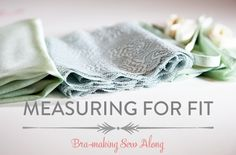 Bra-making Sew Along: Measuring for Fit | Cloth Habit