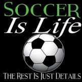 Soccer Is Life The Rest Is Details by Mychristianshirts on Etsy