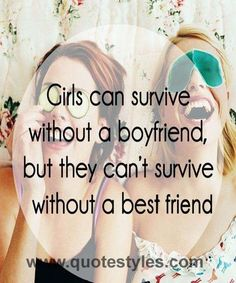 Girl can survive- Friendship quotes