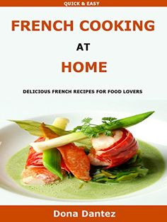 Asian recipes for diabetics thai chinese vietnamese japanese french cooking at home delicious french recipes for every food lover by dona dantez http forumfinder Images