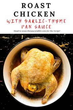 Roast Chicken with Garlic-Thyme Pan Sauce is a no-fuss recipe that always yields perfectly moist moist with the easiest and tastiest pan sauce. Chicken Recipes At Home, Recipe Using Chicken, Roast Chicken Recipes, Easy Delicious Recipes, Unique Recipes, Tasty, Cooking For Beginners, Winter Recipes, Food 52
