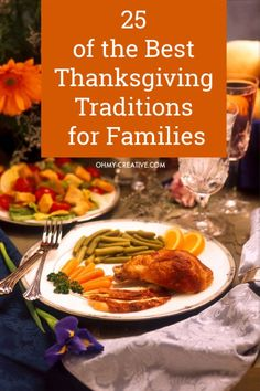 25 of the Best Thanksgiving Traditions for Families - Oh My Creative