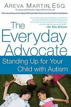 The Paperback of the The Everyday Advocate: Standing Up for Your Child with Autism or Other Special Needs by Areva Martin Esq. Autistic Children, Children With Autism, Autism Books, Autism Learning, Book Annotation, Stand Up For Yourself, School Psychology, New Students, Libros