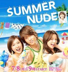 Summer Nude-Japanese drama (2013)            11 episodes