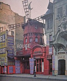 The original Moulin Rouge, c.1913. It burnt down a year later.