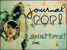 Awkward & Beautiful: Journal Pop! : Splatter!