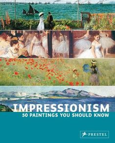 Impressionism: 50 Paintings You Should Know by Ines Janet Engelmann http://www.amazon.com/dp/3791338439/ref=cm_sw_r_pi_dp_v7wHvb1C9AXNZ