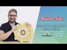 (2) Sousplat com Euroma Brilho e Milano por Marcelo Nunes - YouTube